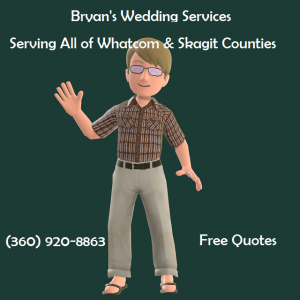 Bryan's Wedding Services - Wedding Officiant in Ferndale, Washington