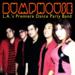 Bumphouse - Dance Band in Los Angeles, California
