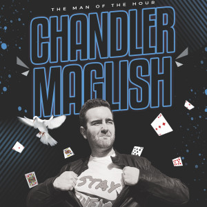 Chandler Maglish Magic - Comedy Magician / Corporate Magician in Indianapolis, Indiana