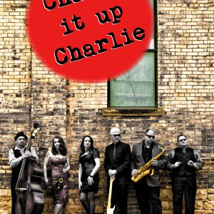 Change it up Charlie - Jazz Band / Wedding Musicians in Columbus, Ohio
