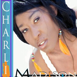 Charli Madison - R&B Vocalist in New York City, New York