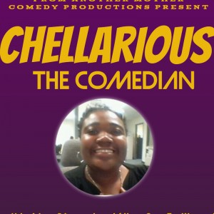 Chellarious - Comedian in Atlanta, Georgia