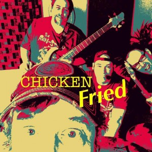 Chicken Fried - Country Band in Ottawa, Ontario