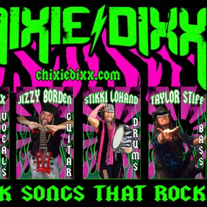 Chixie Dixx - Cover Band / Heavy Metal Band in Corona, California