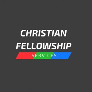 Christian Fellowship Services - Christian Speaker / Motivational Speaker in Chatham, Ontario