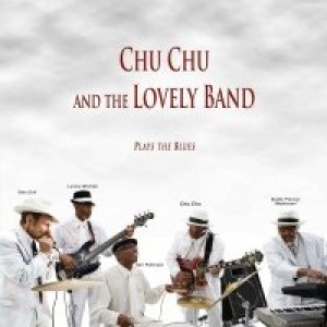 ChuChu &TheLovely Band - Blues Band in Los Angeles, California