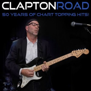 Clapton Road - Eric Clapton Tribute in Trabuco Canyon, California