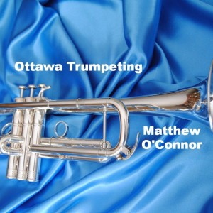 Classic Wedding Music - Trumpet Player in Ottawa, Ontario