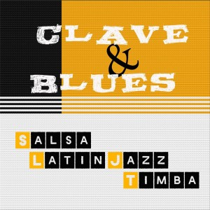 Clave & Blues - Salsa Band / Latin Band in Boston, Massachusetts