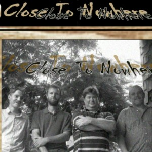 Close to Nowhere - Blues Band in Pittsburg, Kansas