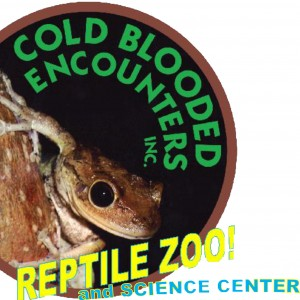 Cold Blooded Encounters - REPTILE ZOO and SCIENCE CENTER!