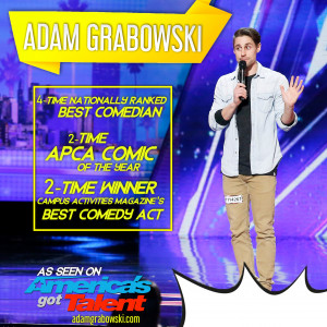 2019 Comic of the Year: ADAM GRABOWSKI - Stand-Up Comedian / Actor in Chicago, Illinois