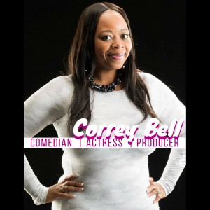 Comedian Correy Bell - Comedian in Chicago, Illinois