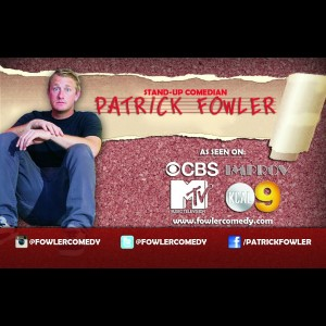Comedian Patrick Fowler - Stand-Up Comedian / Corporate Comedian in Huntington Beach, California