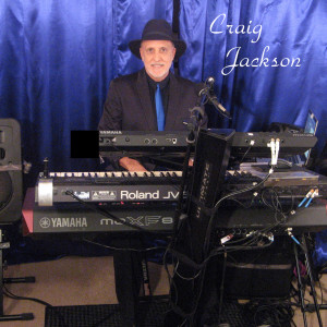 Craig Jackson - One Man Band / Jazz Pianist in Clearwater, Florida