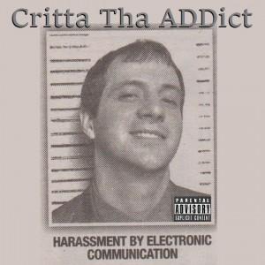 Critta Tha ADDict - Hip Hop Artist in Pauls Valley, Oklahoma