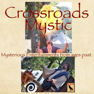 Crossroads Mystic - Fire Eater / Magician in Rapid City, South Dakota