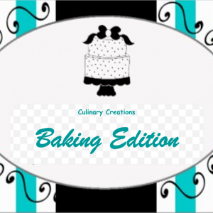 Culinary Creations Baking Edition