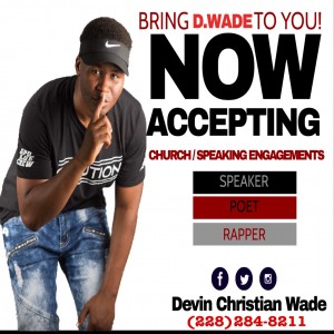 D. Wade The Christian - Christian Speaker / Motivational Speaker in Gulfport, Mississippi