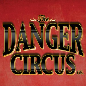 Danger Circus - Variety Show in Mount Clemens, Michigan