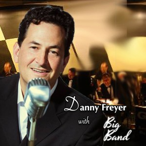 Danny Freyer, Swing, Jazz, Big Band Dance Romance - Jazz Band / 1940s Era Entertainment in Orange County, California