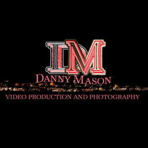 Danny Mason Video Production and Photo