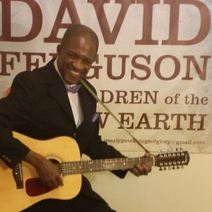 David Ferguson and Children of the New Earth - Gospel Music Group in Mount Vernon, New York