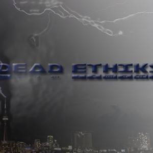 Dead Ethiks - Hip Hop Group / Hip Hop Artist in Ajax, Ontario