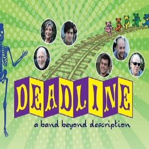 DEADLINE, a band beyond description! - Grateful Dead Tribute Band / Tribute Band in Boston, Massachusetts