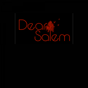Dear Salem