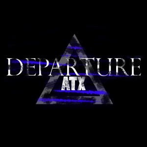 Departure ATX - Rock Band in Austin, Texas