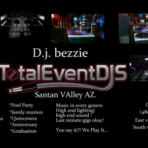 Dj bezzie (total event djs) - Mobile DJ / DJ in San Tan Valley, Arizona