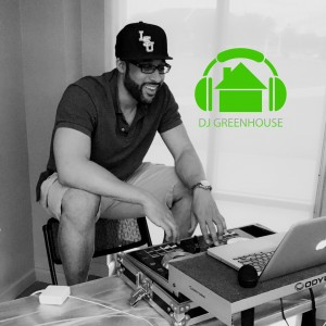 DJ Greenhouse  - DJ in Houston, Texas