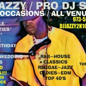 Dj Jazzy / Mobile Dj Service - Club DJ in Lodi, New Jersey
