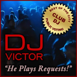 DJ Victor - Club DJ in Los Angeles, California