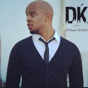 DK aka Wayne Watts - Hip Hop Group in Denver, Colorado