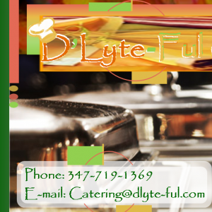 D'Lyte-ful Catering for all Occassions - Caterer in Brooklyn, New York