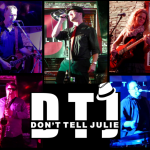 Don't Tell Julie - Cover Band / Party Band in Nanaimo, British Columbia