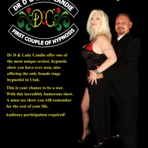 Dr D & Lady Candie First Couple of Hypnosis - Hypnotist / Prom Entertainment in Salt Lake City, Utah