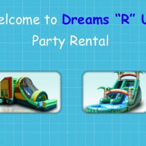 Dreams R us Party Rental - Party Rentals in Homestead, Florida