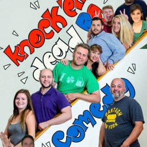 Knock 'Em Dead Comedy - Murder Mystery / Variety Show in Hicksville, New York