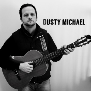 Dusty Michael - Singing Guitarist in Crest Hill, Illinois