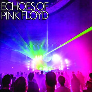 Echoes of Pink Floyd - Tribute Band in East Lansing, Michigan