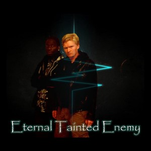 Eternal Tainted Enemy - Heavy Metal Band in Missouri City, Texas