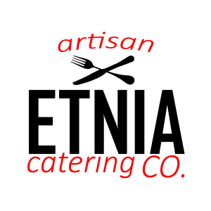 Etnia Catering - Caterer in Pasadena, California