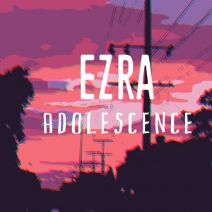 Ezra Adolescence - Rock Band in Waterloo, Ontario