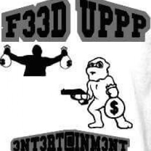 F33d UP 3NT. - New Orleans Style Entertainment / Hip Hop Group in New Orleans, Louisiana