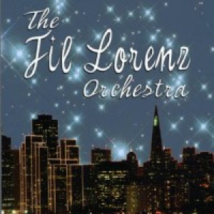 Fil Lorenz Orchestra - Jazz Band / 1950s Era Entertainment in San Francisco, California