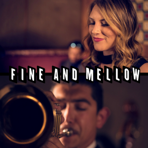 Fine And Mellow - Jazz Band / Holiday Party Entertainment in San Francisco, California