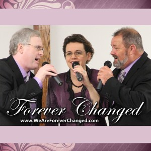 Forever Changed - Southern Gospel Group / Singing Group in Lexington, South Carolina